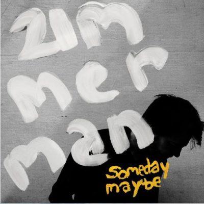 Zimmerman – someday maybe